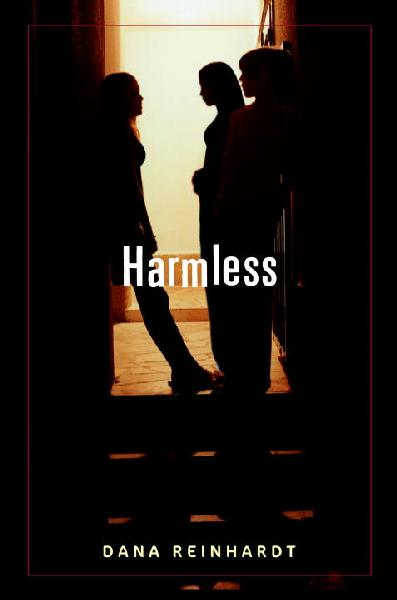 Café Teen @ Freeport » Harmless by Dana Reinhardt